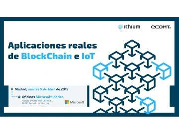 Microsoft e Ithium: Nuevos retos para blockchain e IoT